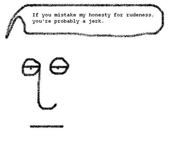 quohonestyforrudeness