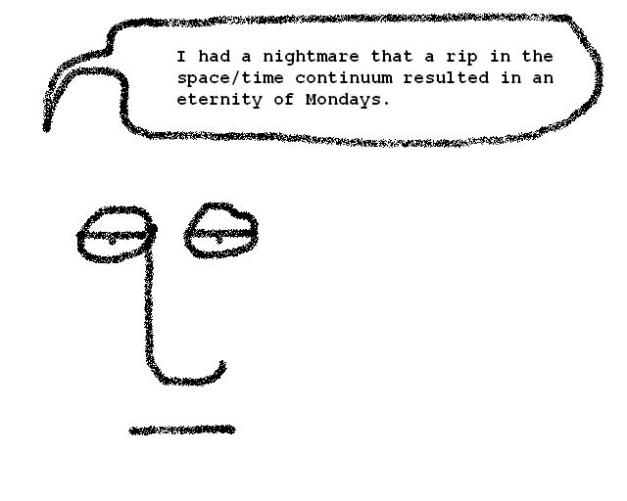 quoeternityofmondays
